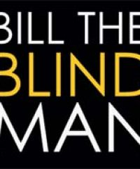 Bill The Blind Man